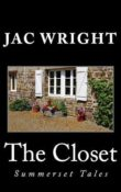 The Closet: Summerset Tales #1 by Jac Wright ~Review