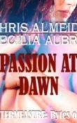 AudioBook Review:  Passion at Dawn: Bytes of Life # 4 by Chris Almeida and Cecilia Aubrey