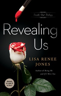 Release Day Review ~ Revealing Us: Inside Out Trilogy # 3 by Lisa Renee Jones