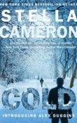 COLD, Introducing Alex Duggins by Stella Cameron