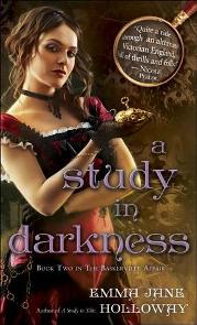A Study in Darkness (The Baskerville Affair #2) by Emma Jane Holloway