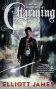 Charming (Pax Arcana #1) by Elliott James