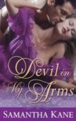 Devil In My Arms:The Saint's Devils #3 by Samantha Kane