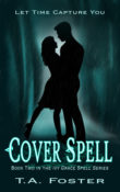Cover Spell: Ivy Grace Spell # 2 by T.A. Foster with Giveaway