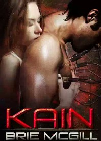 Kain (Sex, Drugs, and Cyberpunk #1) by Brie McGill with Excerpt and Giveaway!