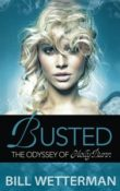 AudioBook Review: Busted – The Odyssey of Holly Bunn by Bill Wetterman