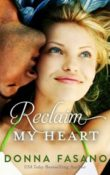 AudioBook Review: Reclaim My Heart by Donna Fasano