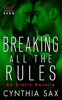 Breaking All the Rules by Cynthia Sax with Excerpt and Giveaway