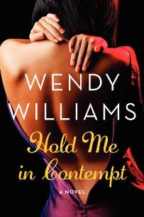 Hold Me in Contempt: A Romance by Wendy Williams