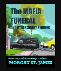AudioBook Review: The Mafia Funeral and Other Short Stories by Morgan St. James