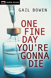 AudioBook Review: One Fine Day You're Gonna Die (Rapid Reads: Charlie D #2) by Gail Bowen