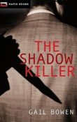 AudioBook Review: The Shadow Killer (Rapid Reads: Charlie D #3) by Gail Bowen