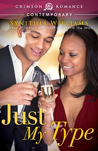 Just My Type by Synithia Williams with Excerpt and Giveaway