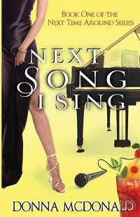 AudioBook Review Next Song I Sing (Next Time Around #1) by Donna McDonald