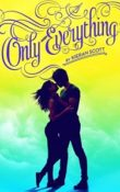 AudioBook Review Only Everything: True Love #1 by Kieran Scott