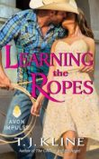 Learning the Ropes by T.J. Kline with Excerpt and Giveaway