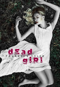 Dead Girl by Pavarti K. Tyler