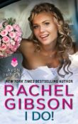 I Do!: Lovett Texas # 5 by Rachel Gibson with Excerpt and Giveaway