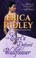 The Earl's Defiant Wallflower by Erica Ridley