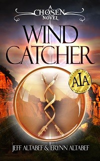 Wind Catcher: A Chosen Novel by Jeff Altabef & Erynn Altabef