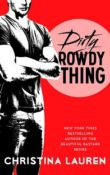 Dirty Rowdy Thing: Wild Seasons #2 by Christina Lauren ~ AudioBook Review