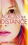 Across the Distance by Marie Meyer