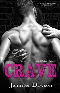 Crave: Undone #1 by Jennifer Dawson with Excerpt