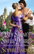 Lady Sarah's Sinful Desires: Secrets at Thorncliff Manor #1 by Sophie Barnes with Excerpt and Giveaway