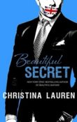 Beautiful Secret: Beautiful Bastard #4 by Christina Lauren
