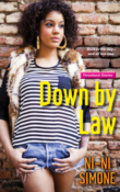 Down By Law: The Throwback Diaries #1 by NiNi Simone