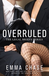 Overruled: The Legal Briefs #1 by Emma Chase