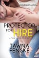 Protector for Hire Tawna Fenske