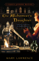 The Alchemist's Daughter by Mary Lawrence