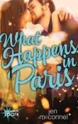 What Happens in Paris: Adventures Abroad #2 by Jen McConnel