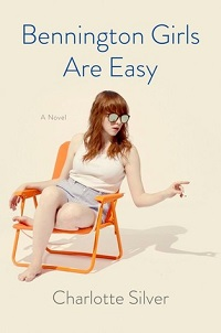 Bennington Girls Are Easy by Charlotte Silver