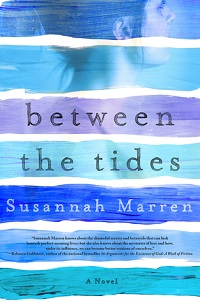 Between the Tides by Susannah Marren with an Excerpt