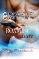 Roaming Pleasure by Chris Almeida and Cecilia Aubrey