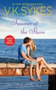 Summer at the Shore: Seashell Bay #2 by V.K. Sykes with Excerpt