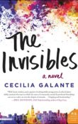 The Invisibles: A Novel by Cecilia Galante
