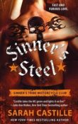 Sinner's Steel: Sinner's Tribe Motorcycle Club #3 by Sarah Castille