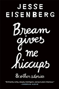 Bream Gives Me Hiccups by Jesse Eisenberg ~ AudioBook Review