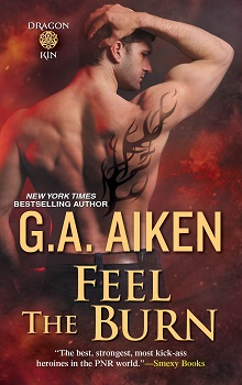 Feel the Burn: Dragon Kin #8 by G.A. Aiken with Excerpt and Giveaway