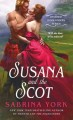 Susana and the Scot: Untamed Highlanders #2 by Sabrina York