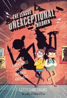 AudioBook Review:  The League of Unexceptional Children by Gitty Daneshvari