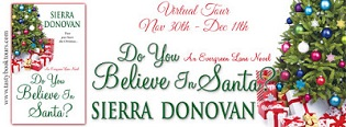 Do You Believe in Santa?: Evergreen Lane #1 by Sierra Donovan with Excerpt and Giveaway