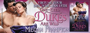 One-Eyed Dukes are Wild: Dukes Behaving Badly #3 by Megan Frampton with Excerpt and Giveaway