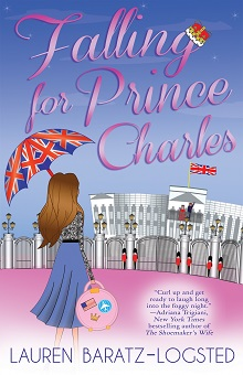 Falling for Prince Charles by Lauren Baratz-Logsted with Giveaway