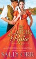To Catch a Rake by Sally Orr