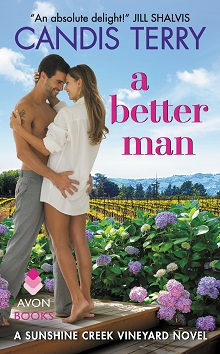 A Better Man: Sunshine Creek Vineyard #1 by Candis Terry with Giveaway