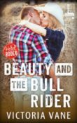 Beauty and the Bull Rider: Hotel Rodeo #3 by Victoria Vane with Giveaway
